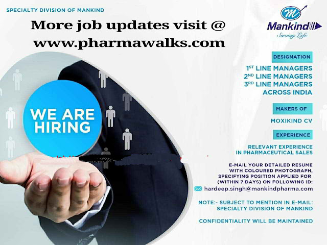 Mankind Pharma - Walk-in interview for 1st, 2nd & 3rd Line managers - Across India | Apply Now