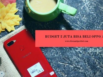Budget 2 Juta Bisa beli OPPO A5s