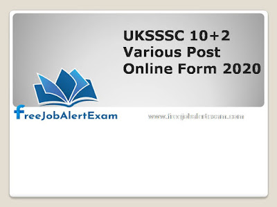 UKSSSC 10+2 Various Post Online Form 2020