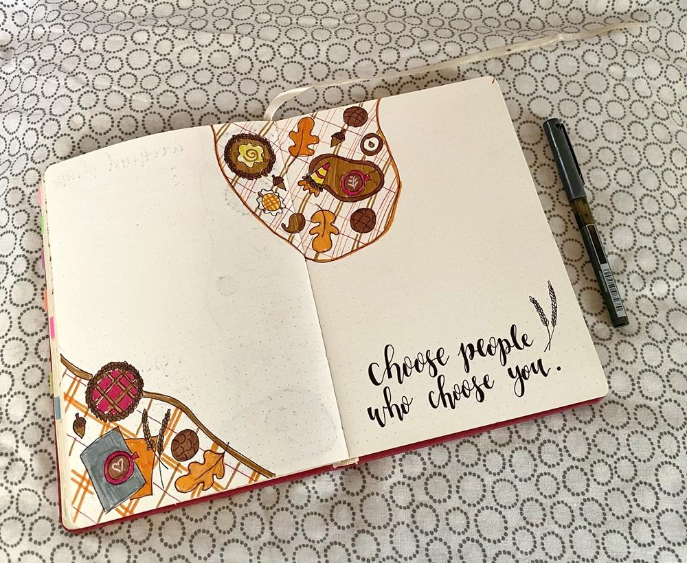 Choose people who choose you.