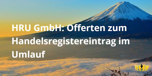 Titel: HRU GmbH: Offerten zum Handelsregistereintrag im Umlauf