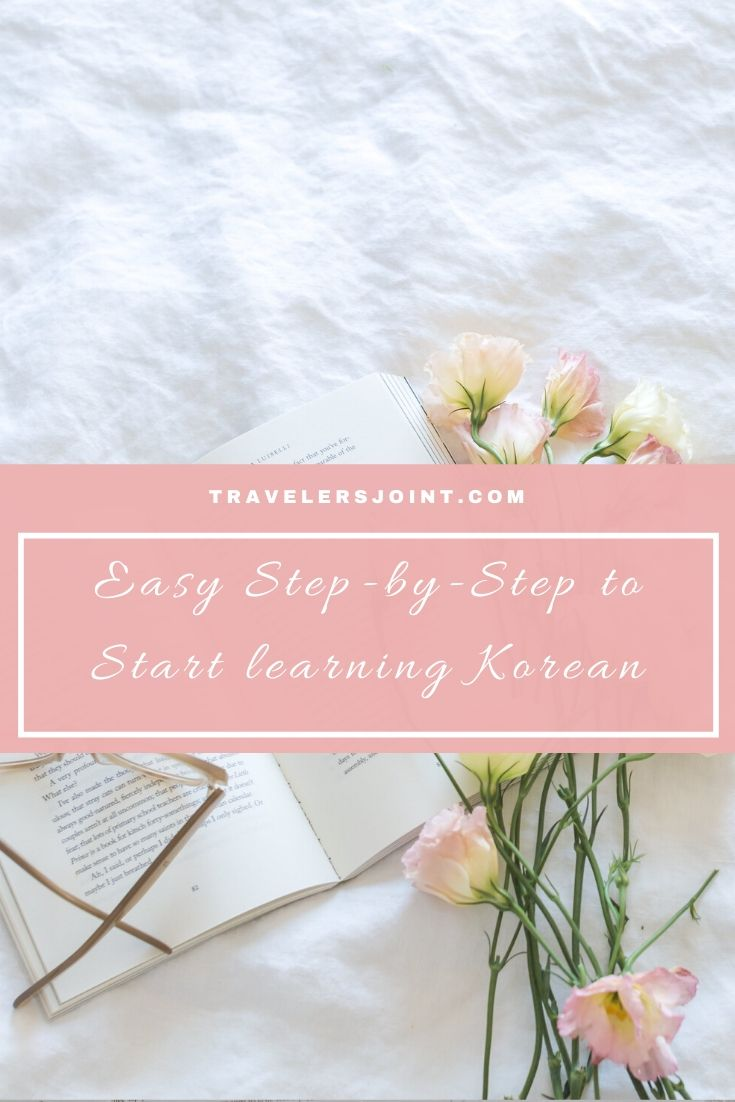 Easy Step-by-Step to Start learning Korean