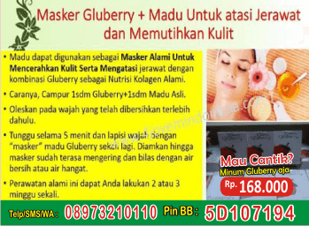 obat gluberry strobery mencerahkan warna kulit, gluberry herbal untuk menghilangkan bekas luka bekas gigitan nyamuk, harga gluberry collagen drink 4jovem masker, herbal gluberry collagen drink 4jovem masker