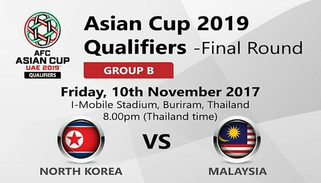 Live Streaming Korea Utara vs Malaysia 10.11.2017 Kelayakan Piala Asia 2019