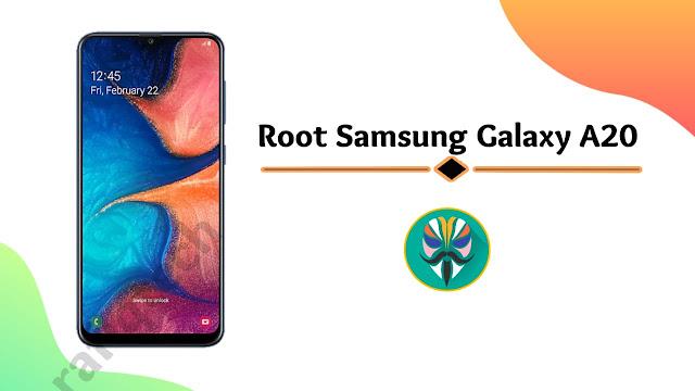 شرح عمل روت  Root Samsung Galaxy A20  [بواسطة Magisk Manager]