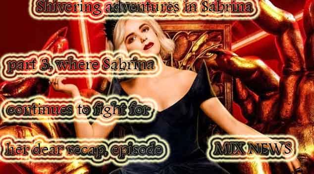 Sabrina,part 3,episode 5