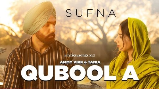 QUBOOL A LYRICS – Sufna | Ammy Virk | Lyrics4Songs.xyz
