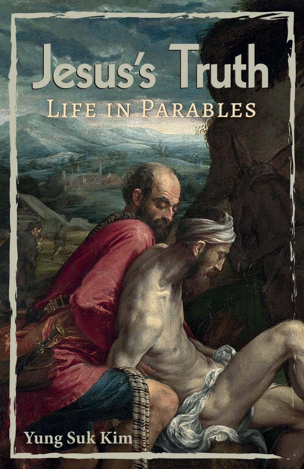 Jesus's Truth: Life in Parables