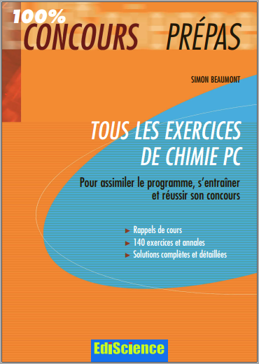 Livre : Tous les exercices de chimie PC - 100% Concours Prépas PDF