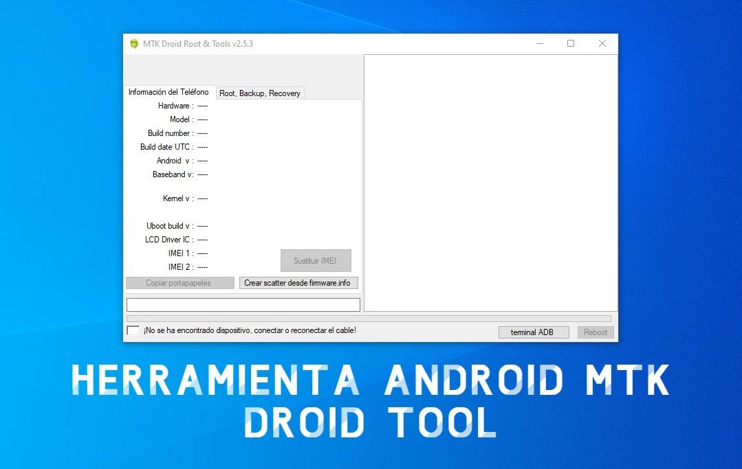 Herramienta Android MTK Droid Tool - Descargar MTK Droid Tool gratis
