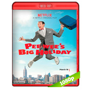 Pee-Wees Big Holiday (2016) WEBRip 1080p Audio Dual Latino-Ingles