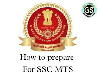 How to Prepare for the SSC MTS General Awareness Exam ?   SSC MTS Preparation tips