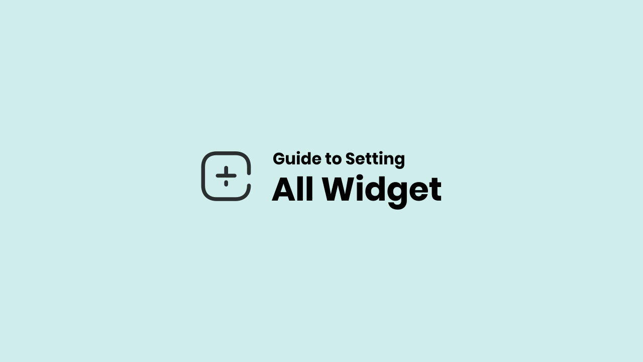 Widget Setting And Customization