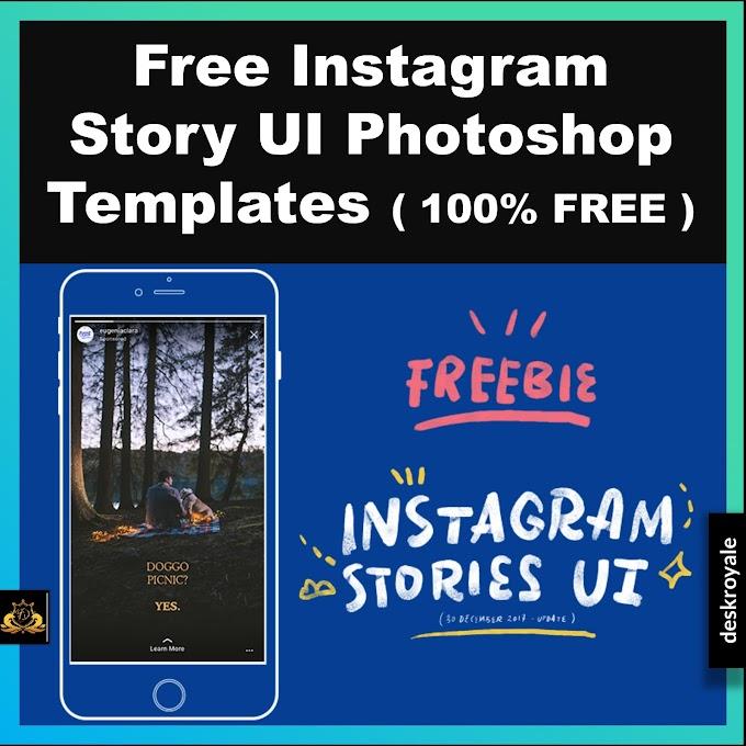 Free Instagram Story UI Photoshop Templates ( 100% FREE )