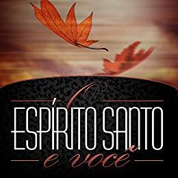 O Espírito Santo e você (Revista do aluno) (Doutrinas Livro 8) - Editora Cristã Evangélica