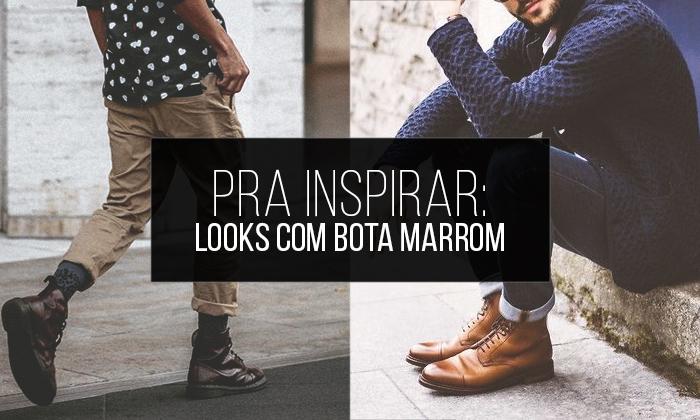 229d3a5edbd Macho Moda - Blog de Moda Masculina  Looks Masculinos com Bota ...