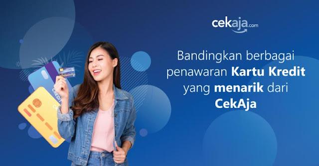 Mudahnya Pengajuan Kartu Kredit Online Melalui CekAja.com