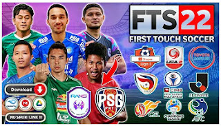Download FTS 22 Full Asia Edition HD Version Liga 1 And 2 Indonesia 2021 & New Update Kits Transfer