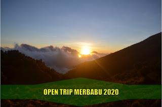 Open Trip Merbabu Februari Maret April Mei Juni Juli Agustus September Oktober November Desember 2020