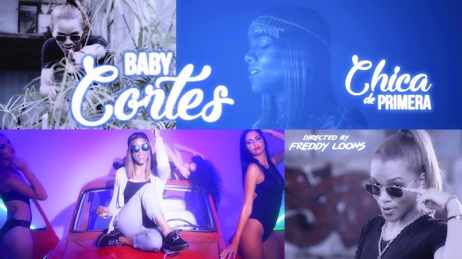 Baby Cortes - ¨Chica de Primera¨ - Videoclip - Director: Freddy Loons. Portal Del Vídeo Clip Cubano