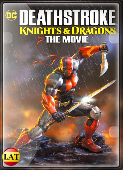 Deathstroke: Caballeros y Dragones (2020) DVDRIP LATINO