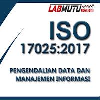 Pengendalian Data dan Manajemen Informasi untuk ISO IEC 17025 2017