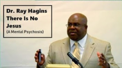 dr. ray hagins - there is no jesus