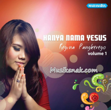 download lagu rohani regina pangkerego mp3 full album
