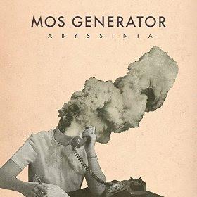 """Ακούστε ολόκληρο τον δίσκο των Mos Generator """"Abyssinia"""""""