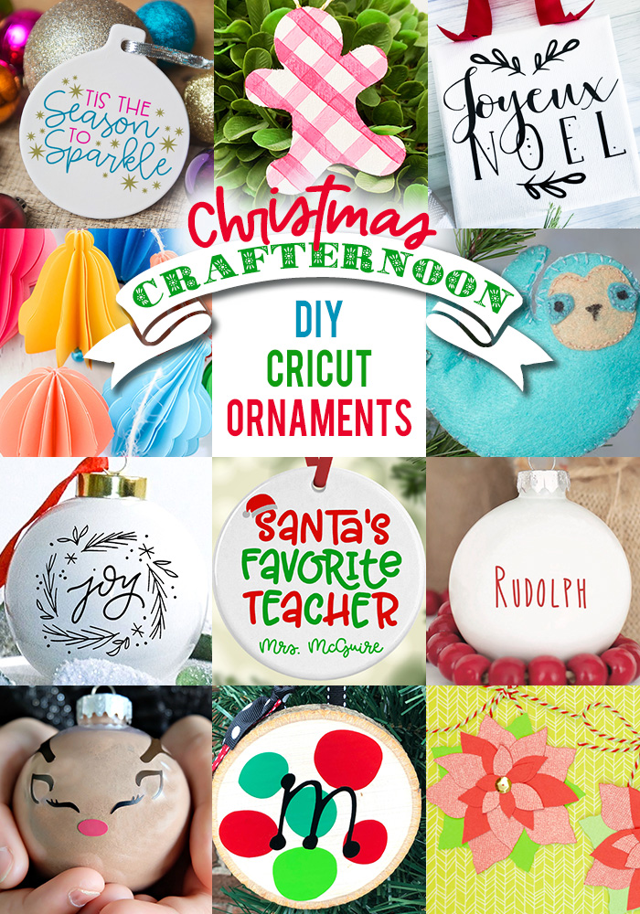 11 Ornaments made with Cricut!