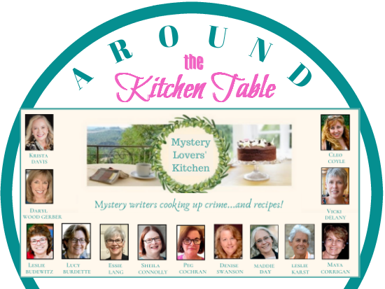 Mystery Lovers Kitchen Around The Kitchen Table Recipes From Our Pantry Book Giveaway