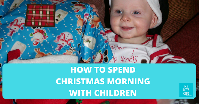 How To Spend Christmas Morning With Children