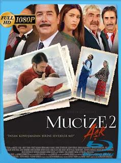 Milagros Del Amor [Mucize 2: Ask] (2019) HD [1080p] Latino [GoogleDrive] PGD