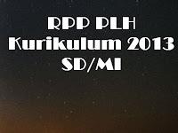 RPP PLH Kurikulum 2013 SD/MI untuk 1 Tahun Pelajaran