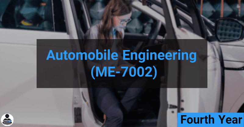 Automobile Engineering (ME-7002) RGPV notes CBGS Bachelor of engineering