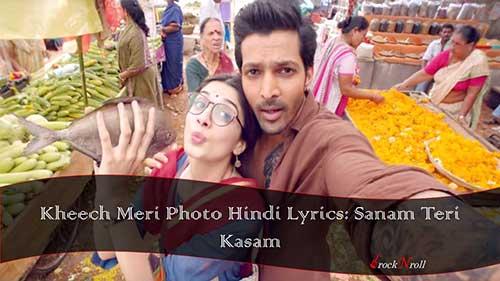 Kheech-Meri-Photo-Hindi-Lyrics-Sanam-Teri-Kasam