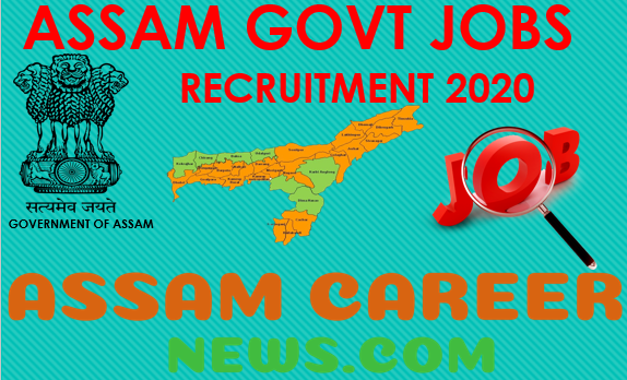 Assam Career - Assam Govt Jobs (2020), Assam jobs, Assam job news