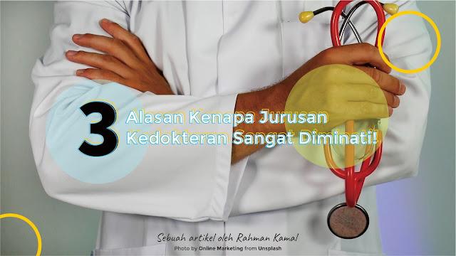 3 Alasan Kenapa Jurusan Kedokteran Sangat Diminati!