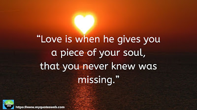 Beautiful Short Love Quotes - Love Is When He Give You