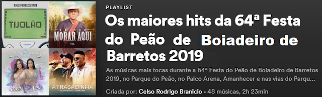Os maiores hits da 64ª Festa do Peão de Boiadeiro de Barretos 2019 (Play List com videoclipes no Youtube)