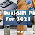 Best Dual-SIM Phone For 2021