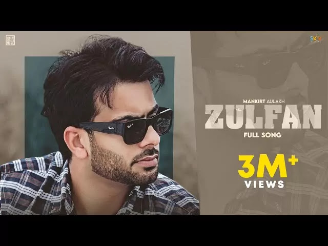 Zulfan-lyrics-Mankirt-Aulakh