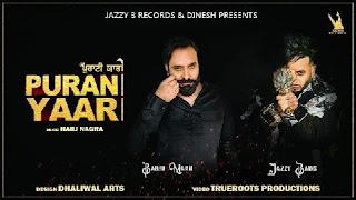 Purani Yaari Lyrics in English – Jazzy B x Babbu Maan