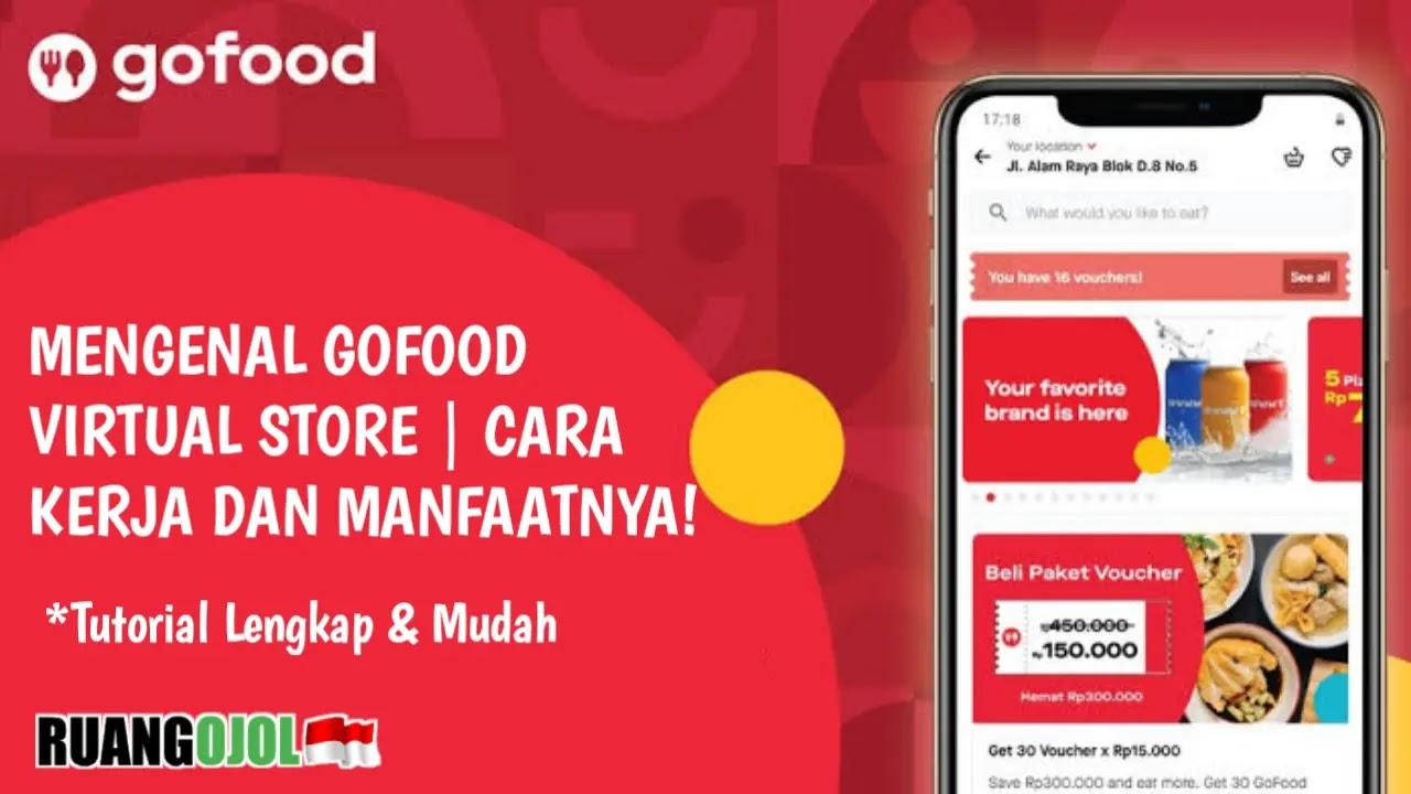 Mengenal GoFood Virtual Store   Cara Kerja dan Manfaatnya!