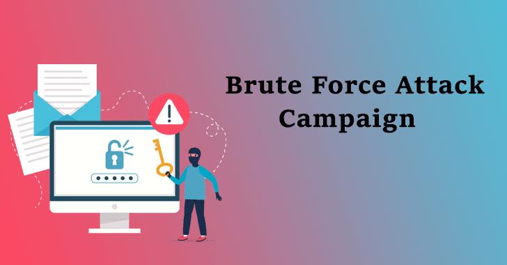 Brute Force Attack campaign