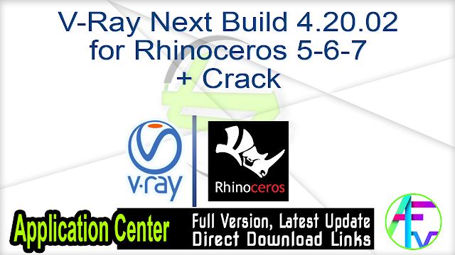 V-Ray Next Build 4.20.02 for Rhinoceros 5-6-7 + Crack