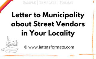 letter to municipal corporation complaining about the street vendors in your locality