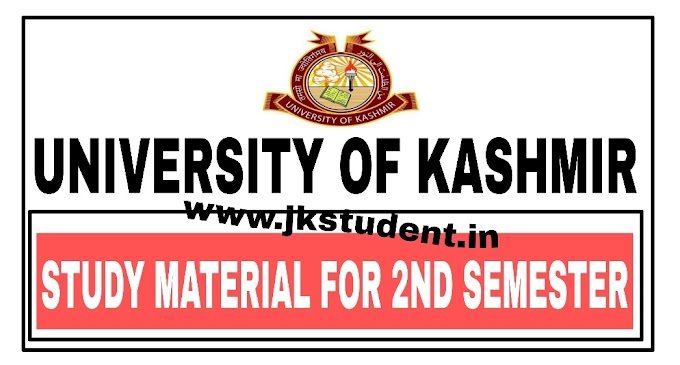 KASHMIR UNIVERSITY | Study Material For B.G 2nd Semester Students