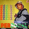 [AUDIO] Wizzy A - Personal