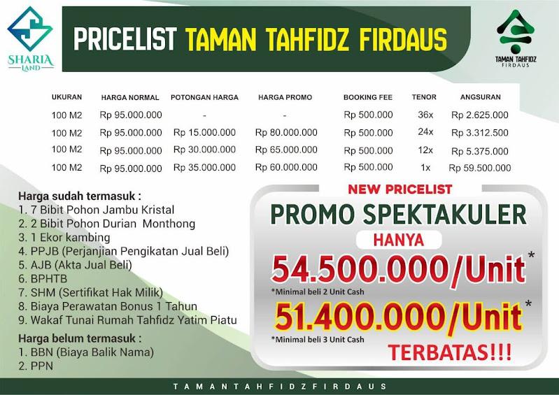 Terdapat 2 skema dalam pembayaran kavling Taman Tahfidz Firdaus yaitu skema Cash 1x dan Skema Cicilan 12x dengan nominal booking fee sebesar Rp 2.500.000,